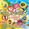 Various Artists - So Fresh: The Hits of Summer 2018 artwork