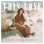 This Love - Caroline Kraddick