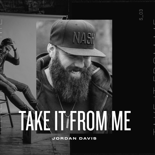 Jordan Davis - Take It From Me