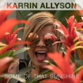 Karrin Allyson - As Long as I Know You Love Me