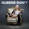 Queens Don t - RaeLynn mp3