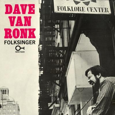 Folksinger - Dave Van Ronk