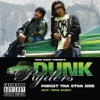 F**k tha Otha Side (feat. Trick Daddy) - Single, Dunk Ryders
