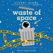 Download Waste of Space (Unabridged) Audio Book