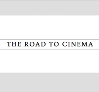 Podcast cover art for The Road to Cinema Podcast: Filmmaking Wisdom from Directors - Screenwriters - Editors - Producers and Actors!