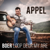 Boer Loop Deur My Are - Appel