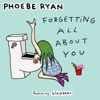Forgetting All About You feat blackbear Single