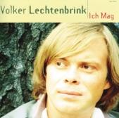 Volker Lechtenbrink - Ich mag