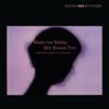 Bill Evans Trio - Waltz for Debby (Take 1) [Alternate Take] {Remastered} [Alternate Take] artwork