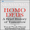 Readtrepreneur Publishing - Summary: Homo Deus: A Brief History of Tomorrow (Unabridged) artwork