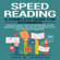 Jake M. Johnson - Speed Reading: A Complete Guide for Beginners: Quick & Easy Tips to Increase Your Reading Speed, Increase Productivity and Improve Memory (Unabridged)