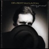 Delbert McClinton - When Rita Leaves