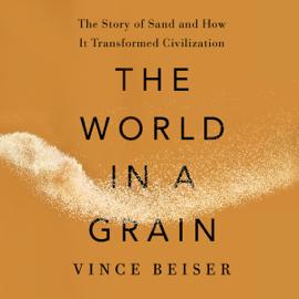 The World in a Grain (Unabridged) audiobook
