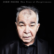 The Tree of Forgiveness - John Prine - John Prine