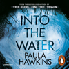 Paula Hawkins - Into the Water bild