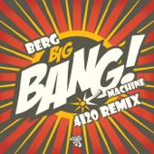 Big Bang Machine (4i20 Remix)