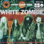 White Zombie - Super-Charger Heaven