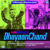 MANMARZIYAAN - Dhayaanchand Chords and Lyrics