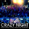 Crazy Night - Single (feat. MUNEHIRO) - Single ジャケット写真