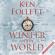 Ken Follett - Winter of the World