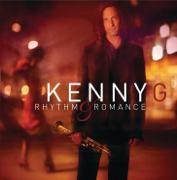 Rhythm & Romance - Kenny G - Kenny G