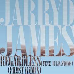 Regardless (Frost Remix) [feat. Julia Stone] - Single