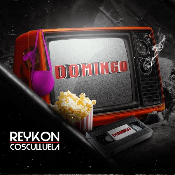 Reykon - Domingo (feat. Cosculluela)