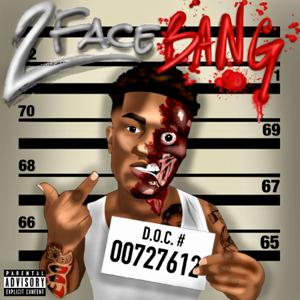 Fredo Bang - 2 Face Bang