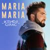 Maria Maria - Kendji Girac mp3