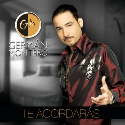 Te Acordarás - German Montero