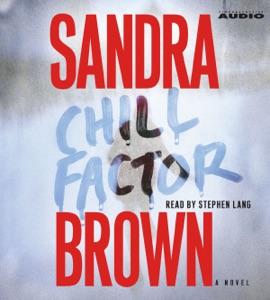 Chill Factor (Unabridged) - Sandra Brown audiobook, mp3