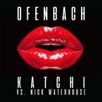 Ofenbach/Nick Waterhouse