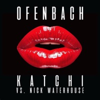 Ofenbach vs Nick Waterhouse - Katchi (The Doo Wap Song)