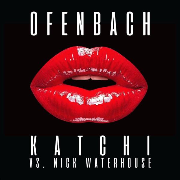 Ofenbach & Nick Waterhouse mit Katchi
