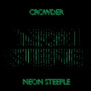 Neon Steeple (Deluxe Edition) - Crowder - Crowder