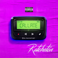 Ratchetón - Cállate