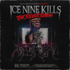 The Silver Scream - ICE NINE KILLS