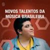 Novos Talentos da Música Brasileira
