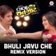 Bhuli Javu Che Remix Version Single