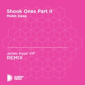 Shook Ones Part II (James Hype Unofficial Remix) [Mobb Deep] - Single