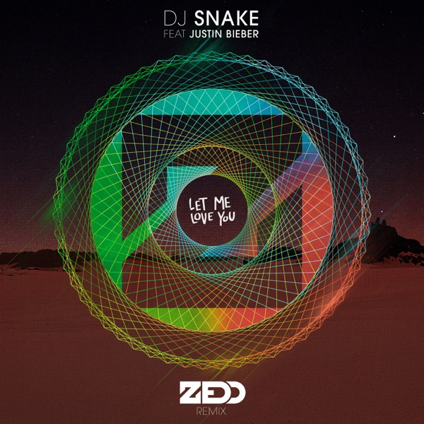 Let Me Love You (feat. Justin Bieber) [Zedd Remix] - Single