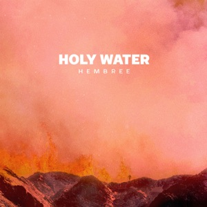 Hembree - Holy Water