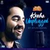 Kanha Unplugged From Shubh Mangal Saavdhan Single