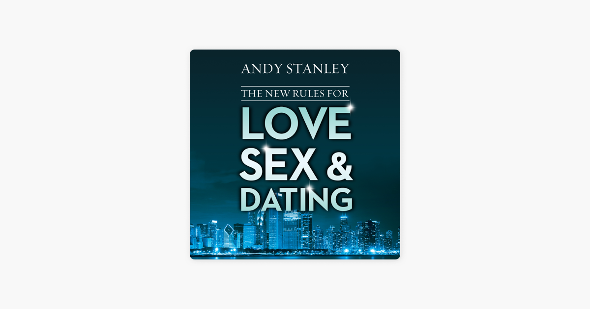 Love sex and dating andy stanley book