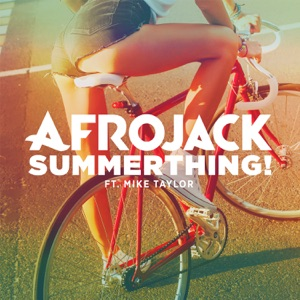SummerThing! (feat. Mike Taylor) - Single