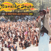 Burning Spear Live At Montreux Jazz Festival 2001 (Live)