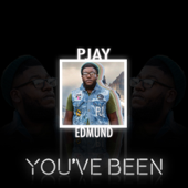 You've Been