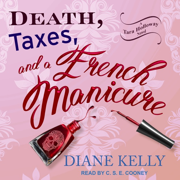 Death Taxes And A French Manicure Tara Holloway Series Book 1