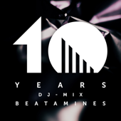 10 Years Einmusika mixed by Beatamines (DJ Mix)