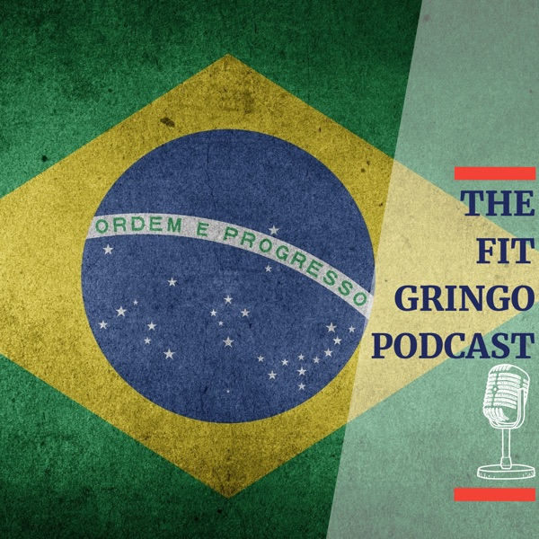 The Fit Gringo Podcast